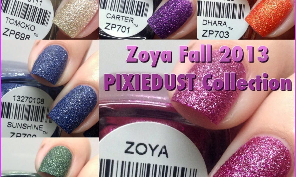 Zoya Fall 2013 PixieDust Collection Swatches and Review