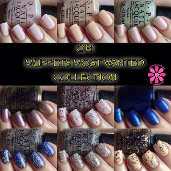 OPI Muppets Most Wanted Collection Swatches & Review