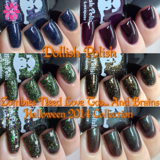 Dollish Polish Zombies Need Love Too… And Brains Halloween 2014 Collection Swatches & Review