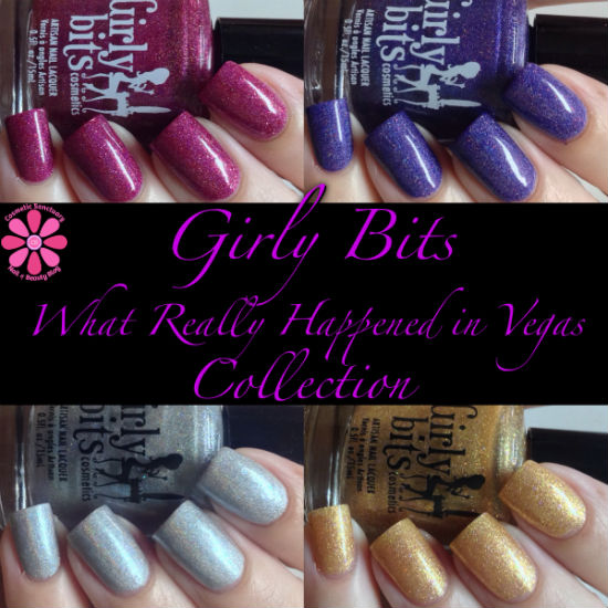 Girly Bits What Really Happened In Vegas Collection Swatches & Review