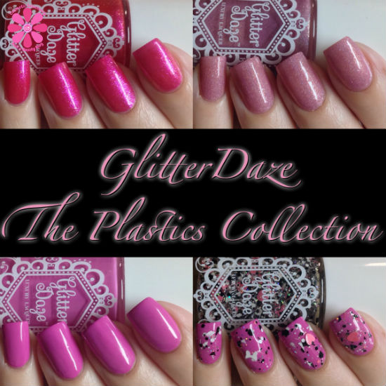 GlitterDaze The Plastics Collection Swatches & Review