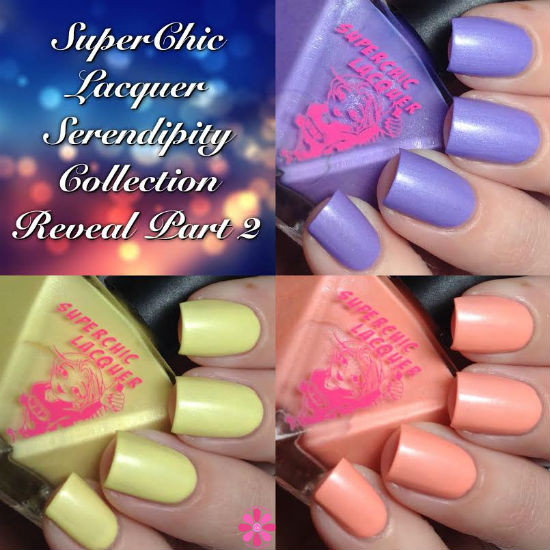 SuperChic Lacquer Serendipity Collection Reveal Part 2