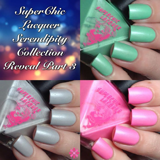 SuperChic Lacquer Serendipity Collection Reveal Part 3