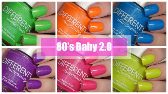 DIFFERENT dimension 80's Baby 2.0 Collection Swatches & Review