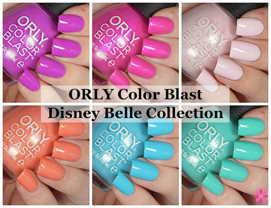 ORLY Color Blast Disney Belle Collection Swatches & Review