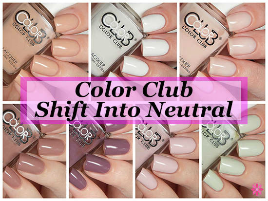 Color Club Shift Into Neutrals Collection Swatches & Review