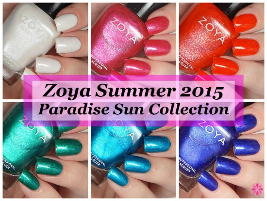 Zoya Summer 2015 Paradise Sun Collection Swatches & Review