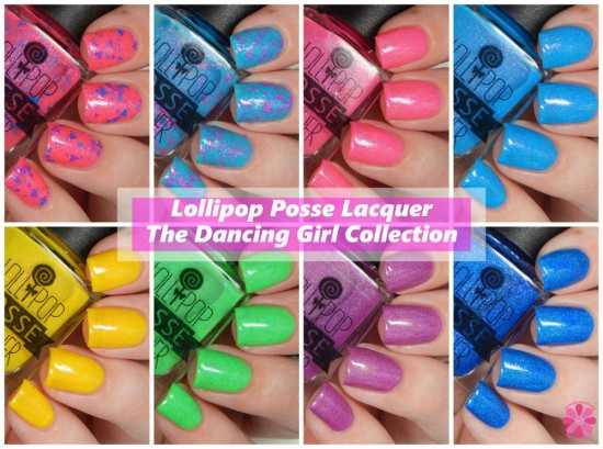 Lollipop Posse Lacquer The Dancing Girl Collection Swatches & Review