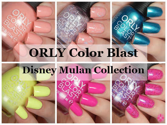 ORLY Color Blast Disney Mulan Collection Swatches & Review